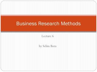 Business Research Techniques