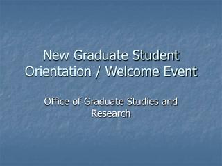 New Graduate Understudy Introduction/Welcome Occasion
