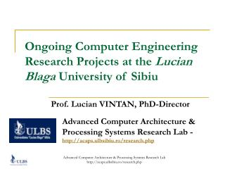 Progressing PC Engineerin g Research Ventures at the Lucian Blaga College of Sibiu