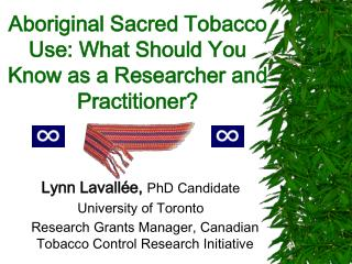 Native Consecrated Tobacco Use: What Would it be a good idea for you to Know as a Specialist and Professional?