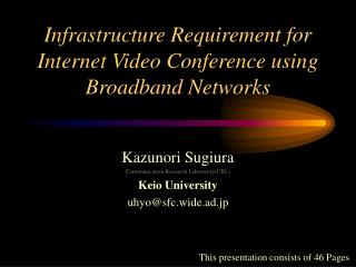 Framework Prerequisite for Web Video Meeting utilizing Broadband Systems