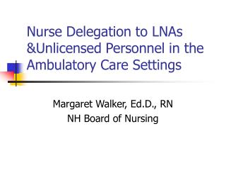 Medical caretaker Appointment to LNAs &Unlicensed Work force in the Mobile Consideration Settings