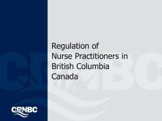 Regulation of Medical caretaker Professionals in English Columbia Canada