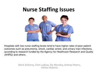 Medical caretaker Staffing Issues