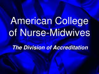 American School of Medical caretaker Birthing specialists