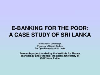 E-Saving money FOR Poor people: A Contextual analysis OF SRI LANKA