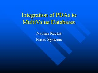 Reconciliation of PDAs to MultiValue Databases