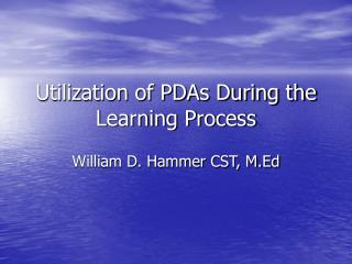 Use of PDAs Amid the Learning Process