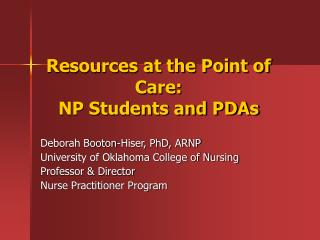 Assets at the Purpose of Consideration: NP Understudies and PDAs