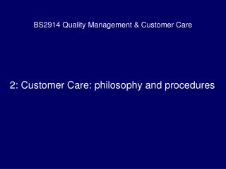 BS2914 Quality Administration and Client Care