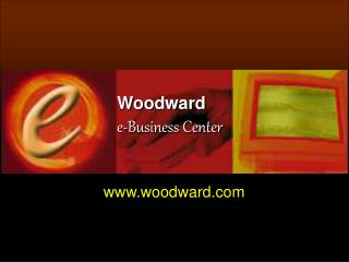 Woodward e-Business Center