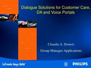 Dialog Answers for Client Consideration, DA and Voice Entrances