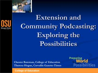 Expansion and Group Podcasting: Investigating the Potential outcomes