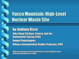 Yucca Mountain: Abnormal state Atomic Waste Site
