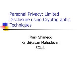 Individual Protection: Constrained Exposure utilizing Cryptographic Systems