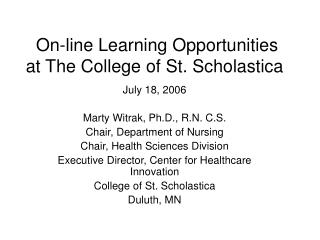 On-line Learning Opportunities at The School of St. Scholastica