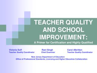 Educator QUALITY AND SCHOOL Change: A Groundwork for Affirmation and Exceedingly Qualified