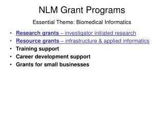 NLM Stipend Programs Key Topic: Biomedical Informatics