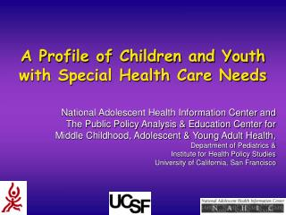 A Profile of Kids and Youth with Uncommon Medicinal services Needs