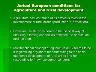 Real European conditions for farming and provincial improvement