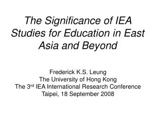 The Importance of IEA Studies for Training in East Asia and Past
