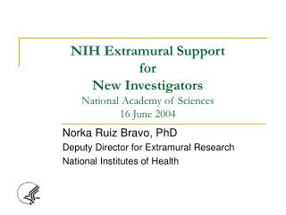 NIH Extramural Backing for New Specialists National Foundation of Sciences 16 June 2004