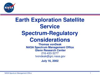 Earth Investigation Satellite Administration Range Administrative Contemplations