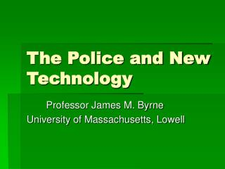 The Police and New Innovation
