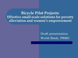 Bike Pilot Ventures: Successful little scale answers for neediness mitigation and ladies' strengthening