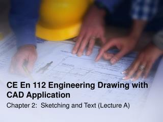 CE En 112 Building Drawing with computer aided design Application