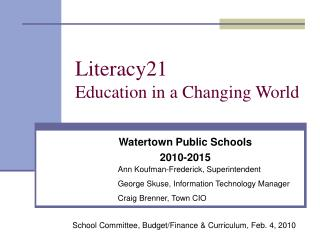 Literacy21 Training in an Evolving World