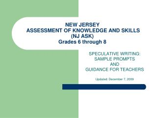 NEW JERSEY Appraisal OF Learning AND Aptitudes (NJ ASK) Grades 6 through 8