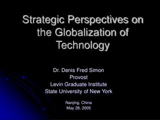 Key Points of view on the Globalization of Innovation