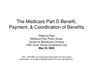 The Medicare Part D Advantage, Installment, and Coordination of Advantages