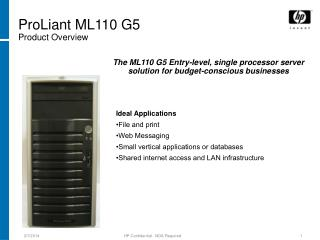ProLiant ML110 G5 Item Outline
