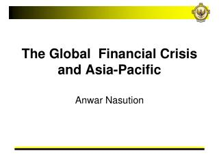 The Worldwide Money related Emergency and Asia-Pacific