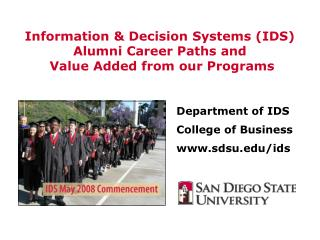 Data and Choice Frameworks (IDS) Graduated class Vocation Ways and Worth Included from our Projects