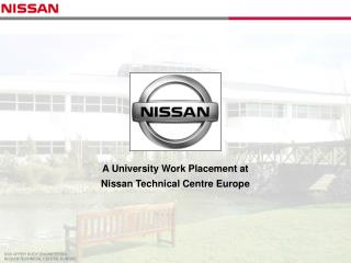 A College Work Situation at Nissan Specialized Center Europe