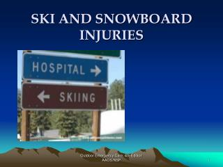 SKI AND SNOWBOARD Wounds