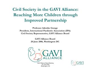 Common Society in the GAVI Organization together: Achieving More Kids through Enhanced Association