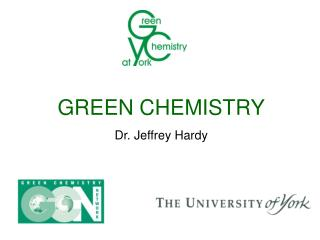 GREEN Science Dr. Jeffrey Tough