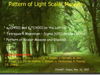 Example of Light Scalar Mesons