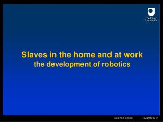 Slaves in the home and at work the advancement of mechanical autonomy