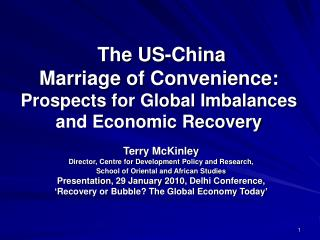 The US-China Marriage of Accommodation: Prospects for Worldwide Irregular characteristics and Financial Recuperation