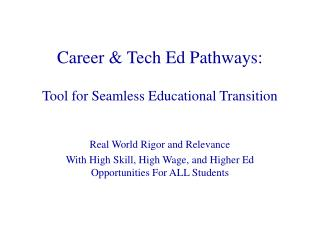 Profession and Tech Ed Pathways: Device for Consistent Instructive Move