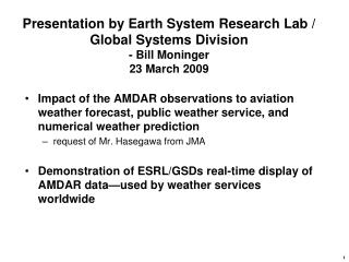 Presentation by Earth Framework Research Lab/Worldwide Frameworks Division - Bill Moninger 23 Walk 2009