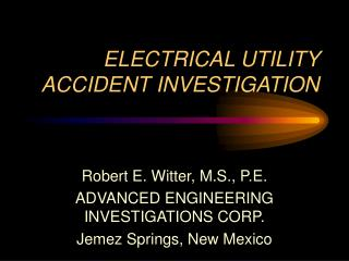 ELECTRICAL UTILITY Mischance Examination