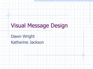 Visual Message Outline