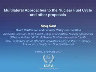 Multilateral Ways to deal with the Atomic Fuel Cycle and different recommendations