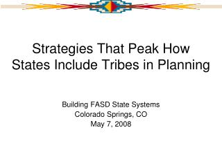 Procedures That Crest How States Incorporate Tribes in Arranging